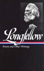 Poems and Other Writings (Library of America #118) - Henry Wadsworth Longfellow