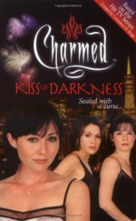 Kiss of Darkness - Brandon Alexander, Constance M. Burge