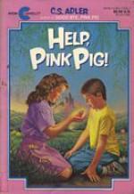 Help, Pink Pig - C.S. Adler