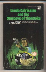 Lando Calrissian and the Starcave of ThonBoka - L. Neil Smith