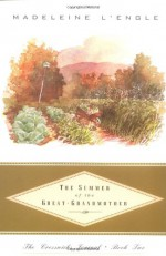 The Summer of the Great-Grandmother - Madeleine L'Engle