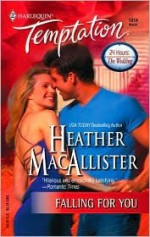 Falling For You - Heather MacAllister