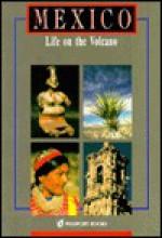 Mexico: Life on the Volcano - Passport Books