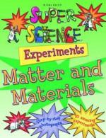 Matter & Materials - Chris Oxlade