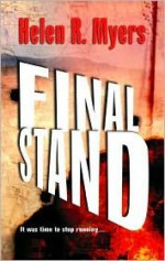 Final Stand - Helen R. Myers