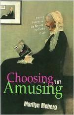 Choosing the Amusing - Marilyn Meberg