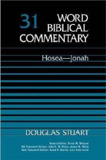 Hosea-Jonah - Douglas Stuart