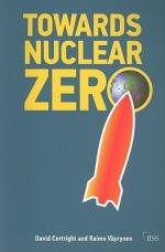 Towards Nuclear Zero - David Cortright