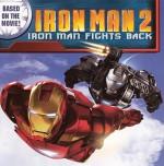 Iron Man 2: Iron Man Fights Back - Marcelo Matere, Justin Theroux, Jodi Huelin