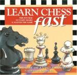 Learn Chess Fast: The Fun Way to Start Smart & Master the Game - Raymond D. Keene, Roxie Munro, Nancy Stewart