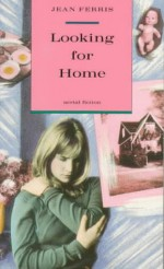 Looking for Home - Jean Ferris