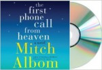 By Mitch Albom - The First Phone Call From Heaven CD: A Novel (Unabridged) (10/13/13) - Mitch Albom