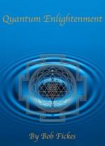 Quantum Enlightenment - Bob Fickes, Ellis Walker, Cassidy Zellmann, John Grey