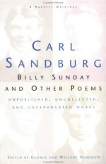 Billy Sunday And Other Poems - Carl Sandburg