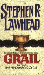 Grail - Stephen R. Lawhead