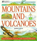 Mountains and Volcanoes: Geography Facts and Experiments - Barbara Taylor