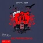 Die Prophezeiung (Das Tal Season 1, #4) - Krystyna Kuhn, Andy Matern, Franziska Pigulla