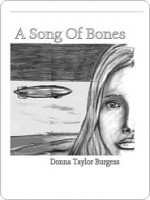 A Song of Bones - Donna Burgess