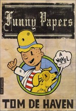 Funny Papers: A Novel - Tom De Haven