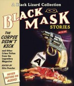 The Corpse Didn't Kick: And Other Crime Fiction from the Legendary Magazine - Otto Penzler, Eric Conger, Alan Winter