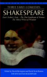 Three Early Comedies: Love's Labor's Lost, The Two Gentlemen of Verona, The Merry Wives of Windsor - David M. Bevington, David Scott Kastan, Robert Kean Turner, James Hammersmith, William Shakespeare