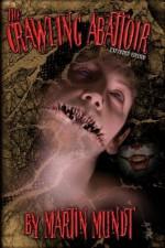 The Crawling Abattoir - John Everson, Martin Mundt, Jay Bonansinga