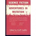 Science-Fiction Adventures in Mutation - Groff Conklin