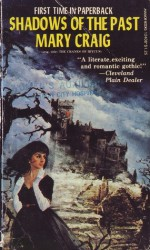 Shadows of the Past - Mary Craig