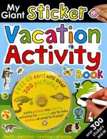My Giant Sticker Vacation Activity Book - Roger Priddy