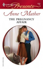 The Pregnancy Affair - Anne Mather