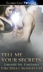 Tell Me Your Secrets - Virginia Cavanaugh