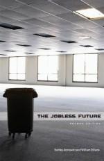The Jobless Future: Second Edition - Stanley Aronowitz, William DiFazio
