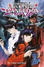 Neon Genesis Evangelion, Band 12 (German Edition) - Gainax, Yoshiyuki Sadamoto