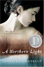 A Northern Light - Jennifer Donnelly
