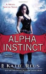 Alpha Instinct - Katie Reus