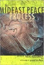 The Mideast Peace Process: An Autopsy - Neal Kozodoy, Mark Helprin
