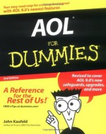 AOL For Dummies (For Dummies (Computers)) - John Kaufeld, Ted Leonsis