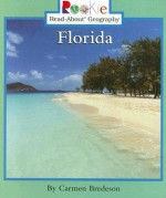 Florida (Rookie Read-About Geography) - Carmen Bredeson, Nanci R. Vargus