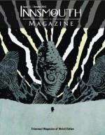 Innsmouth Magazine: Issue 11 - William Meikle, Silvia Moreno-Garcia, Paula R. Stiles