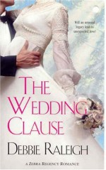 The Wedding Clause - Debbie Raleigh