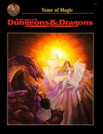 Advanced Dungeons & Dragons: Tome of Magic, 2nd Edition - Nigel Findley, David Cook, Anthony Herring, Christopher Kubasik, Carl Sargent, Rick Swan