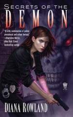Secrets of the Demon - Diana Rowland