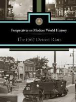 The 1967 Detroit Riots - Noah Berlatsky