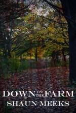 Down on the Farm - Shaun Meeks