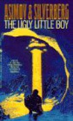 The Ugly Little Boy - Isaac Asimov, Robert Silverberg