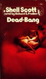 Dead-Bang - Richard S. Prather