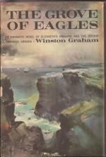 The Grove Of Eagles - Winston Graham