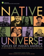 Native Universe: Voices of Indian America (Native American Tribal Leaders, Writers, Scholars, and Story Tellers) - Kevin Gover, Clifford E. Trafzer, Gerald McMaster