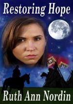 Restoring Hope (Native American Romance #1) - Ruth Ann Nordin