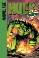 Hulk (Marvel Age): Is He Man or Monster or . . . .is He Both? - Paul Benjamin, David Nakayama, Gary Martin, Will Quintana, Dave Sharpe, Chris Eliopoulos